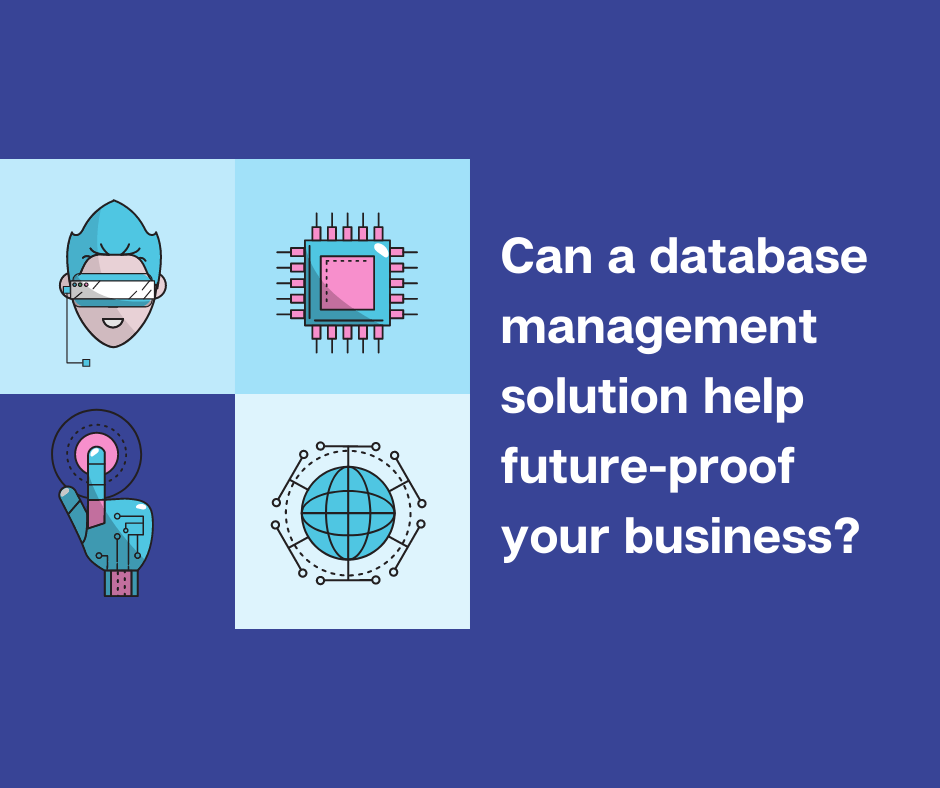 Future proofing your database management